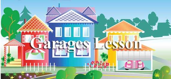 Garages Lesson