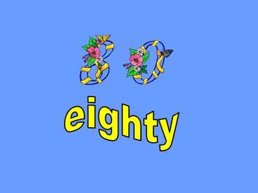 80 - eighty