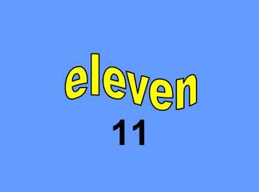 11 - eleven