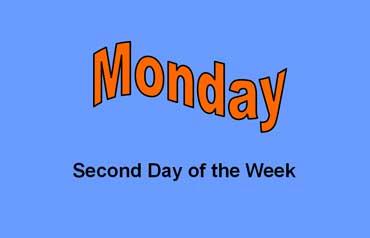 Monday - Second