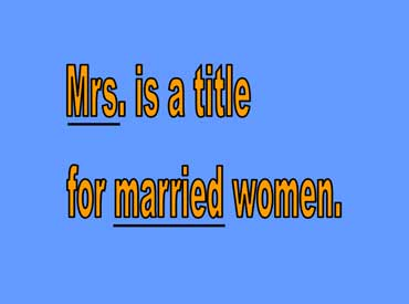Mrs. - Title for Married Women