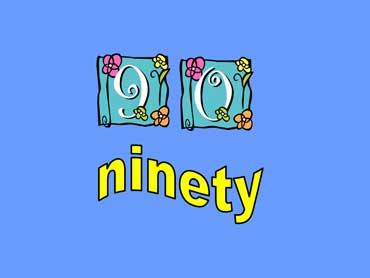 90 - ninety
