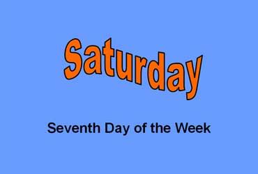 Saturday - Seventh