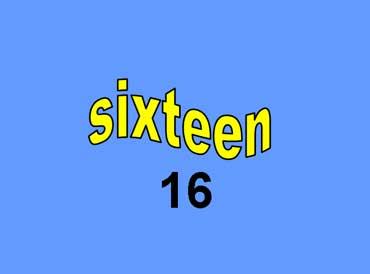 16 - sixteen