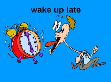 Wake Up Late